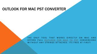 Outlook for Mac PST Converter