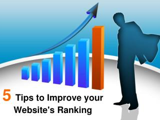 5 Tips to Improve your Website's Ranking