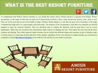 What Is the Best Resort Furniture