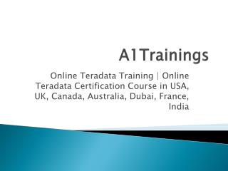 Online Teradata Training | Online Teradata Certification Course in USA, UK, Canada, Australia, Dubai, France, India