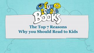 Top 7 Reasons Why You Should Read to Kids - Fundoodaa