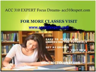 ACC 310 EXPERT Focus Dreams- acc310expert.com