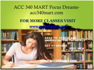 ACC 340 MART Focus Dreams-acc340mart.com
