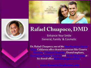 Dental Implants in Santa Clara by Implant Dentist Dr. Rafael Chuapoco