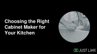 Choosing the Right Cabinet Maker for Your Kitchen
