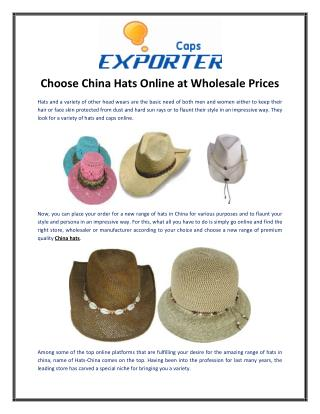 Choose China Hats Online at Wholesale Prices