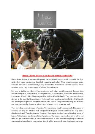 Horse Drawn Hearse Can make Funeral Memorable