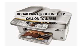KODAK PRINTER TECH SUPPORT CALL ON TOLL FREE NO. 1-800-275-8806