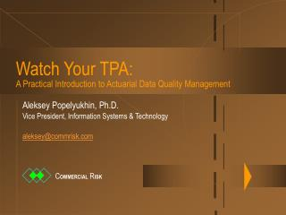Watch Your TPA: A Practical Introduction to Actuarial Data Quality Management