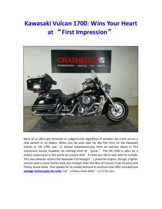 "Kawasaki Vulcan 1700: Wins Your Heart at ""First Impression"""