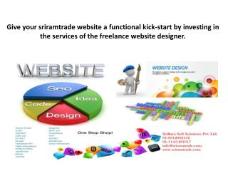 Give your sriramtrade website designing a functional kick-start by investing in the services of the freelance website de