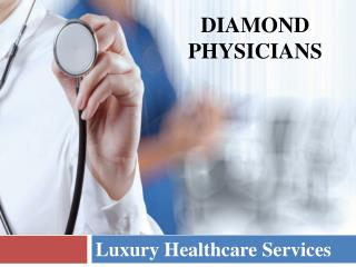 Diamond Physicians- Luxury Healthcare Services