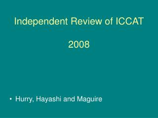 Independent Review of ICCAT  2008