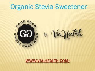 Organic Stevia Sweetener
