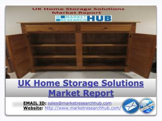 Home Storage Solutions Market in the UK Expected to Grow 28% between 2016 and 2021