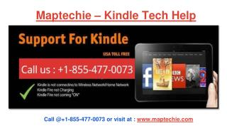 Kindle Tech Help -  1-855-477-0073