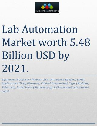 Lab Automation Market worth 5.48 Billion USD by 2021