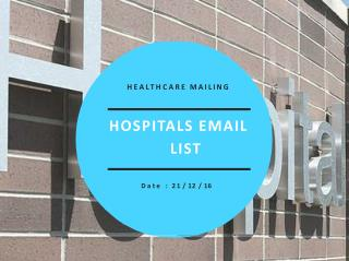 Hospitals email list | hospitals email marketing lists