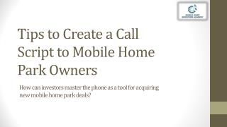 Tips to Create a Call Script to Mobile Home Park Owners