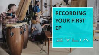 RECORDING YOUR FIRST EP