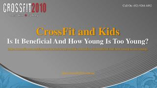 CrossFit and Kids- Is It Beneficial And How Young Is Too Young?