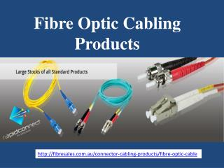 Fibre Optic Cabling Products