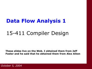 Data Flow Analysis 1  15-411 Compiler Design