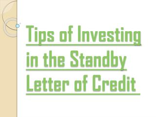 Standby Letter of Credit Investing Tips