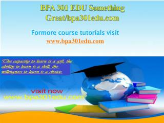 BPA 301 EDU Something Great/bpa301edu.com