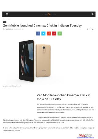 Zen Mobile launched Cinemax Click in India on Tuesday