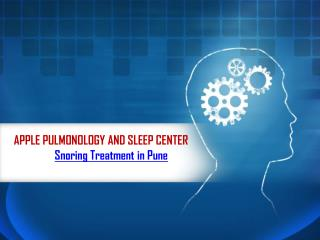 Snoring treatment in pune