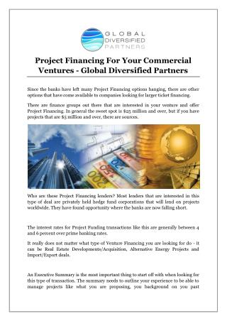 Project Financing For Your Commercial Ventures - Global Diversified Partners