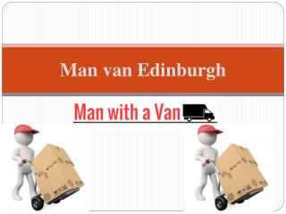 Man with a Van Edinburgh