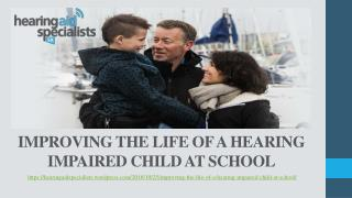 Improving The Life Of A Hearing Impaired Child At School