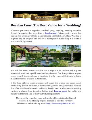 Roselyn Court The Best Venue for a Wedding!