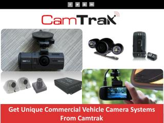 Get Unique Commercial Vehicle Camera Systems From Camtrak