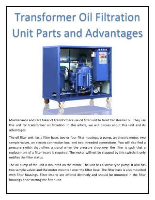 Transformer Oil Filtration Unit Parts and Advantages
