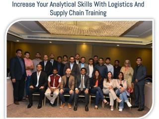 Increase Your Analytical Skills With Logistics And Supply Chain Training
