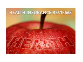 Use health insurance reviews to choose the best firm…