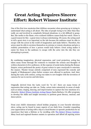 Great Acting Requires Sincere Effort: Robert Winsor Institute