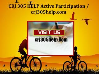 CRJ 305 HELP Active Participation/crj305help.com