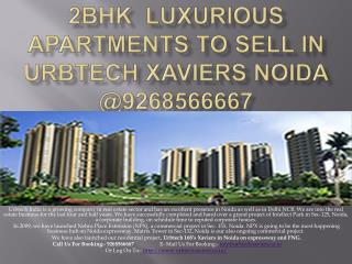 2BHK  Luxurious Apartments to sell in Urbtech Xaviers Noida