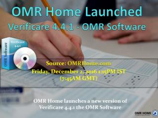 OMR Home Launched Verificare 4.4.1 - The OMR Software