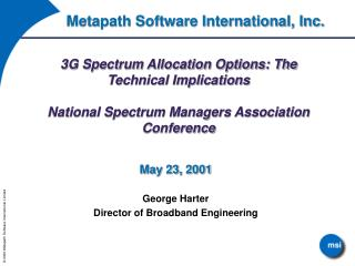 3G Spectrum Allocation Options: The Technical Implications  National Spectrum Managers Association Conference
