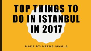 Top things to Do in Istanbul in 2017