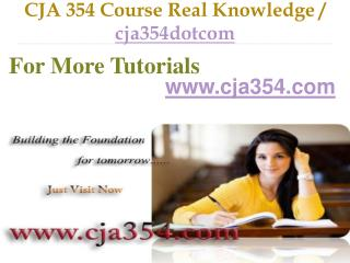 CJA 354 Course Success Begins / cja354dotcom