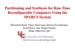 Meenakshi Kaul, Vinoo Srinivasan, Sriram Govindarajan, Iyad Ouaiss, and  Ranga Vemuri Ranga.Vemuriuc  University of Cinc