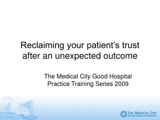 Reclaiming your patient s trust after an unexpected outcome