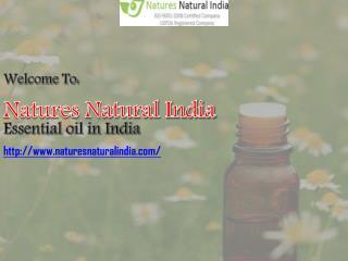 Find Best Essential Oils in India at Naturesnaturalindia.com