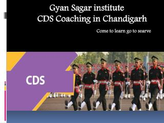 CDS Coaching in Chandigarh | Best CDS Coaching in Chandigarh